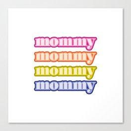 mommyallday Canvas Print