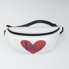 Peace Love Equality - heart Fanny Pack