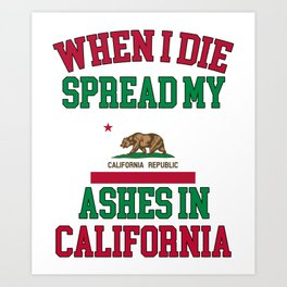 Show your California Pride with this design. Let every one know you are a proud Arizonian with this  Art Print