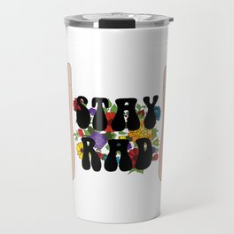 Stay Rad Travel Mug