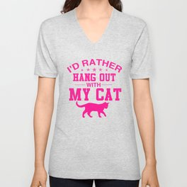 I'd Rather Hang Out With My Cat mag Unisex V-Neck