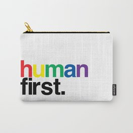 human first. Carry-All Pouch