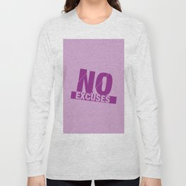 No Excuses - Purple Long Sleeve T-shirt