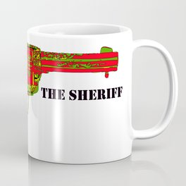 I shot the sheriff Coffee Mug