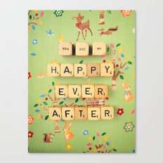 You Are My Happy Ever After Canvas Print