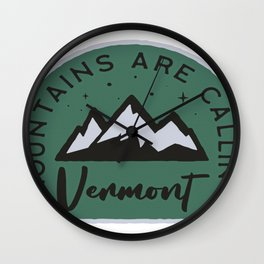 Vermont Mountains are Calling Wall Clock