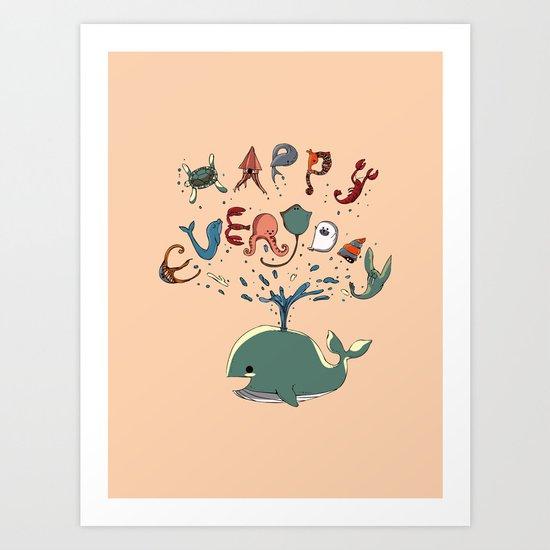 Happy Everyday Art Print