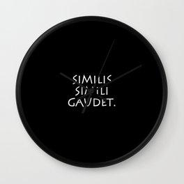 Similis simili gaudet Wall Clock