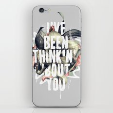 I've been thinkin' 'bout you iPhone & iPod Skin