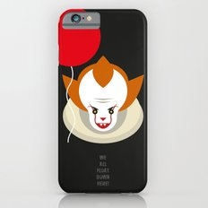 We all float down here.... Slim Case iPhone 6s