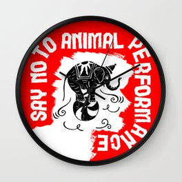Say NO to Animal Performance – Elephant Wall Clock