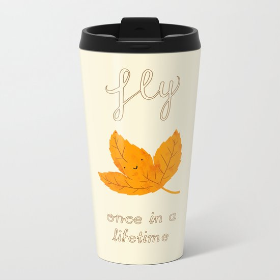 Fly, once in a lifetime Metal Travel Mug
