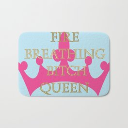 FIRE BREATHING BITCH QUEEN | THRONE OF GLASS SERIES BY SARAH J. MAAS Bath Mat