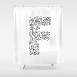 Floral Type - Letter F Shower Curtain