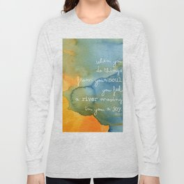 Do Things From Your Soul - Rumi Long Sleeve T-shirt