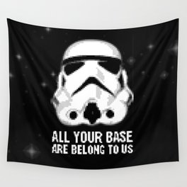 All Your Base Are Belong To Us Wall Tapestry