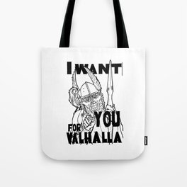 I want YOU for Valhalla! Tote Bag