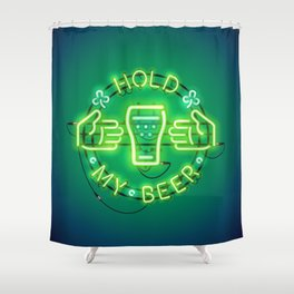 Hold My Beer Neon Sign Green Shower Curtain