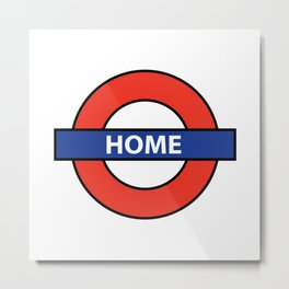Underground Home Sign Metal Print