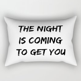The Night Is Coming To Get You Halloween Design Rectangular Pillow