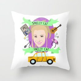 Smelly Cat, Smelly Cat - Phoebe Buffay Throw Pillow