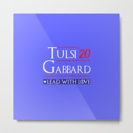 Support Tulsi Gabbard for president 2020 Election Metal Print