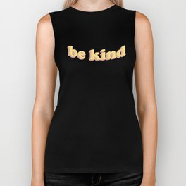 Be kind Biker Tank
