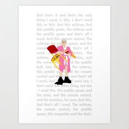 "The Jerk ... ""All I need"" Art Print"