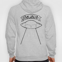 I Want To Beleive Hoody