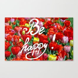 Be happy :) Canvas Print
