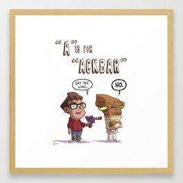 """""""A"""" Is For """"Ackbar"""" Framed Art Print"""