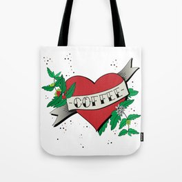 Love your coffee Tote Bag