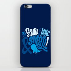 Stupid Twitter! iPhone & iPod Skin
