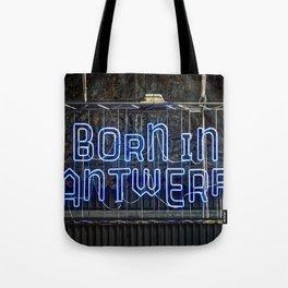 Born in Antwerp Tote Bag