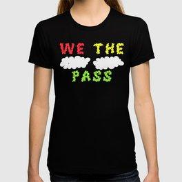 We the Puff Puff Pass T-shirt