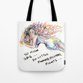 So Much Hair, So Little Fundamental Rights Tote Bag
