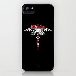 Nursing School Survivor   Medical Hero iPhone Case