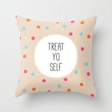 Treat Yo Self II Throw Pillow