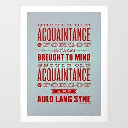 Auld Lang Syne letterpress Art Print