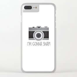 I'm Gonna Snap! Clear iPhone Case