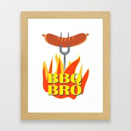 BBQ Bro Your Grill Party Bestie Framed Art Print