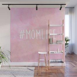#Momlife - Pink Wall Mural