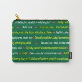Caddyshack Quotes Carry-All Pouch