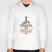 travel poster Hoodies featuring TRAVEL by Anthony Morell