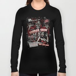 The Horror Show Long Sleeve T-shirt