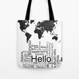 Say Hello in different languages world map ! Tote Bag