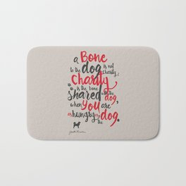 """Jack London on Charity - or """"a bone to the dog"""" Illustration, Poster, motivation, inspiration quote, Bath Mat"""