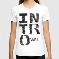 introvert T-shirts featuring Introvert by Lizzi Davis