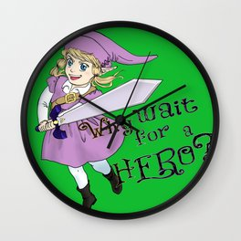 Why Wait for a Hero? Wall Clock