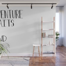 Adventure Awaits Go Find It Quote Wall Mural